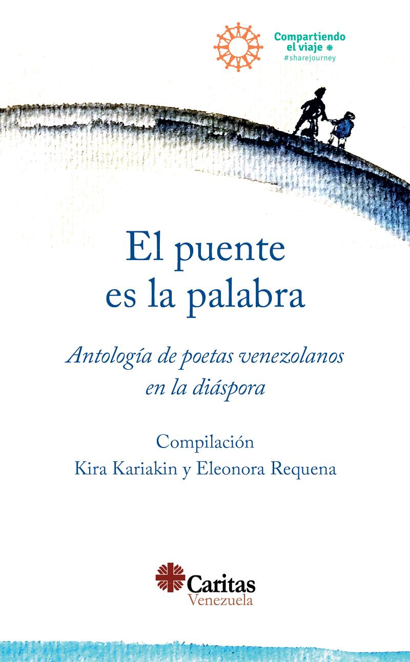 El puente es la palabra. Antología de poetas venezolanos en la diáspora.